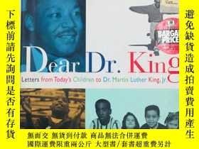 二手書博民逛書店Dear罕見Dr King: Today s Children Write to Dr Martin Luther
