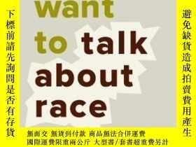 二手書博民逛書店So罕見You Want To Talk About RaceY364682 Ijeoma Oluo Seal