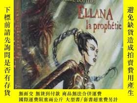 二手書博民逛書店法文原版罕見Le Pacte DES Marchombres 3 Ellana la prophetie.Pier