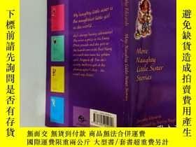 二手書博民逛書店More罕見Naughty Little Sister Stories:更多淘氣的小妹妹故事Y200392
