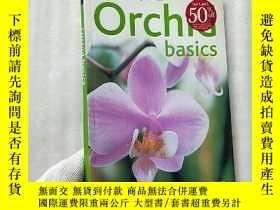 二手書博民逛書店Orchid罕見basics 32開【內頁乾淨】Y10893 B