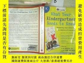 二手書博民逛書店WHAT罕見YOUR KINDERGARTNER NEEDS T
