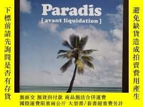 二手書博民逛書店Paradis罕見(avant liquidation)【法文原