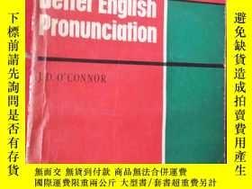 二手書博民逛書店Better罕見English Pronunciation英語發