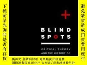 二手書博民逛書店Blind罕見SpotsY362136 Frederic J. Schwartz Yale Universit