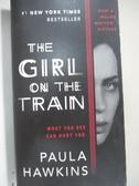 【書寶二手書T1/原文小說_GNM】The Girl on the Train_Paula Hawkins