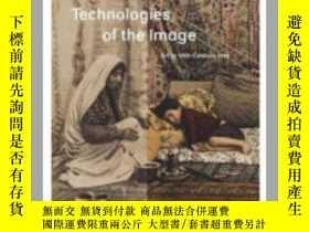 二手書博民逛書店Technologies罕見of the Image: Art in 19th-CY237948 David