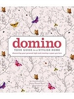 二手書博民逛書店《domino: Your Guide to a Stylish Home (DOMINO Books)》 R2Y ISBN:9781501151873
