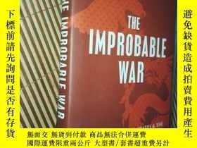 二手書博民逛書店[英文原版]The罕見Improbable War12576 C