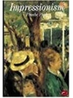 二手書博民逛書店 《Impressionism (World of Art)》 R2Y ISBN:0500200564│Phoebe.Pool