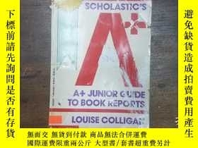 二手書博民逛書店SCHOLASTIC S罕見A+ JUNIOR Guide to