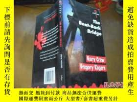 二手書博民逛書店THE罕見BENT-BACK BRIDGE GARY CREW