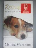 【書寶二手書T2/原文小說_CHR】Rescue Me_Melissa Wareham