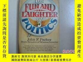 二手書博民逛書店The罕見Fun and laughter of politic