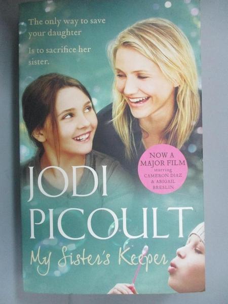 【書寶二手書T9/原文小說_CLT】My Sister s Keeper_Jodi Picoult