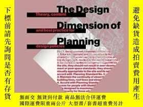 二手書博民逛書店The罕見Design Dimension Of PlanningY256260 Matthew Carmon