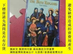 二手書博民逛書店The罕見Faith ExplainedY267886