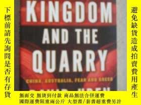 二手書博民逛書店THE罕見KINGDOM AND THE QUARRY 英文原版