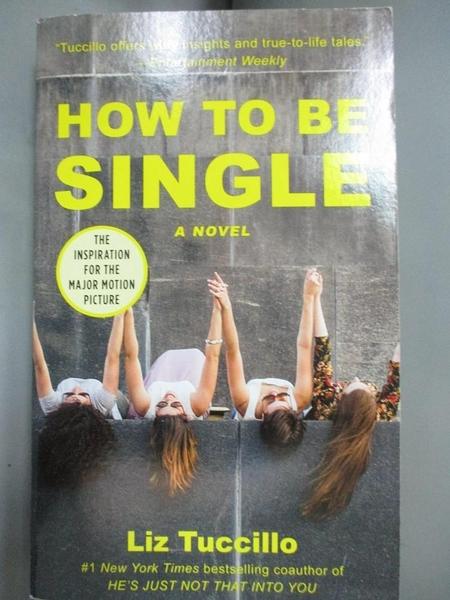 【書寶二手書T3/原文小說_MCU】How to Be Single_Tuccillo, Liz