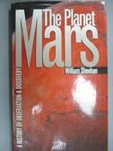 【書寶二手書T8/原文書_FKL】The Planet Mars_Sheehan, William