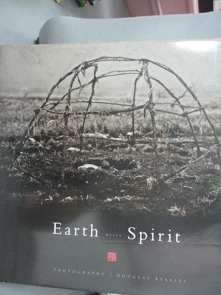 【書寶二手書T1/攝影_PHH】Earth Meets Spirit: A Photographic Journey Through the Sacred..