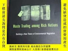二手書博民逛書店Waste罕見Trading among Rich Nations: Building a New Theory