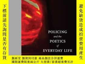 二手書博民逛書店Policing罕見And The Poetics Of Eve