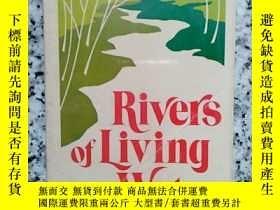 二手書博民逛書店RIVERS罕見OF LIVING WATERY10980 RUTH PAXSON MOODY PRESS