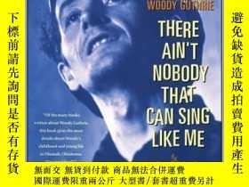 二手書博民逛書店There罕見Ain t Nobody That Can Sing Like MeY410016 Anne N