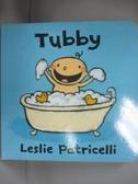 【書寶二手書T9/原文小說_LJW】Tubby_Patricelli, Leslie/ Patricelli, Leslie (ILT)