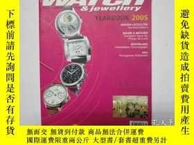 二手書博民逛書店WATCH罕見YEARBOOK手錶年鑑2005英文版Y24992