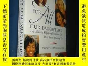 二手書博民逛書店For罕見All Our Daughters: How Ment