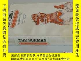 二手書博民逛書店THE罕見BURMAN HIS LIFE AND NOTIONS