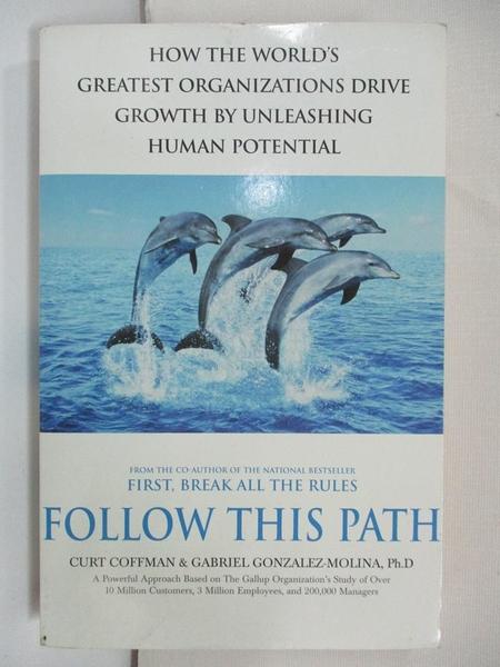 【書寶二手書T1/原文小說_CFL】Follow this Path_Curt Coffman, Gabriel Gonzalez-Molina