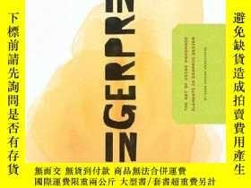 二手書博民逛書店Fingerprint:罕見The Art of Using H