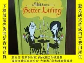 二手書博民逛書店The罕見Villain s Guide to Better L