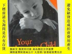 二手書博民逛書店Your罕見Anxious Child:How parents