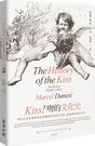 Kiss!吻的文化史:從中古世紀傳説神話到網路時代影音文化,...【城邦讀書花園】