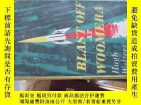 二手書博民逛書店c0014精裝罕見blast off at woomera a1