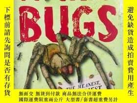 二手書博民逛書店Wicked罕見Bugs:The Meanest, Deadliest, Grossest Bugs on Ear