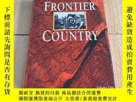 二手書博民逛書店frontier罕見countryY177113 volume two frontier country 出