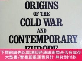 二手書博民逛書店英文原版:THE罕見ORIGINS OF THE COLD WAR AND CONTEMPORARY EUROPE