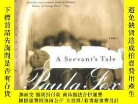 二手書博民逛書店A罕見Servant s Tale: A Novel (nort