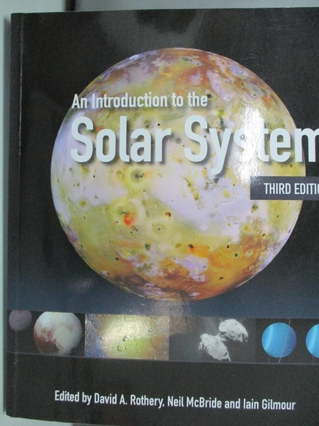 【書寶二手書T1/原文書_DMQ】An Introduction to the Solar System_Rothery