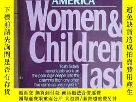 二手書博民逛書店Women罕見and Children Last【Ruth Si