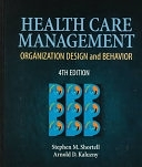 二手書博民逛書店《Health Care Management: Organization, Design, and Behavior》 R2Y ISBN:0766810720