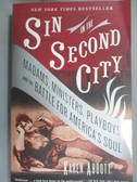 【書寶二手書T1/原文小說_HDV】Sin In The Second City-Madams, Ministe..._Abbott