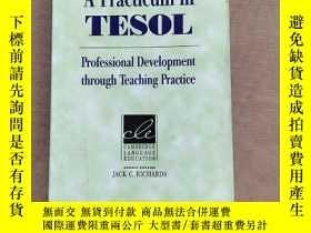 二手書博民逛書店A罕見Practicum in TESOL:Professional Development through Te