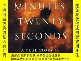 二手書博民逛書店Nine罕見Minutes, Twenty Seconds: A True Story of Tragedy an