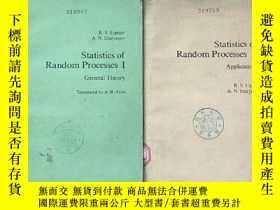 二手書博民逛書店STATISTICS罕見OF RANDOM PROCESSES I-II 隨機過程統計1-2冊 英文版(P1788